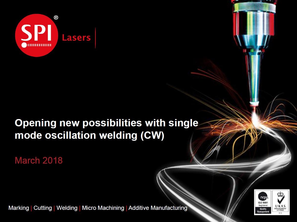 Single Mode Oscillation Welding